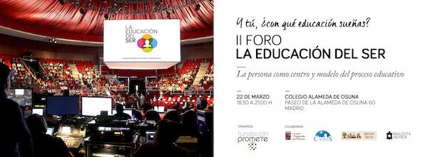El Colegio Alameda de Osuna y Fundación Promete presentan el  II Foro La Educación del Ser